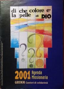 Calendario 2001 – Di che colore è la pelle di Dio?